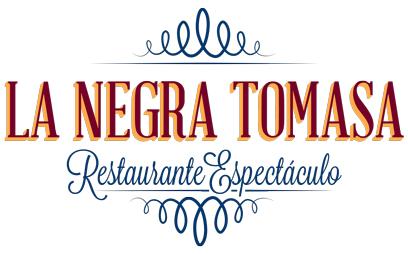 La Negra Tomasa · Restaurante Espectáculo en Madrid